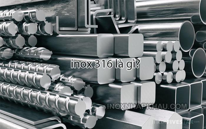 inox 316 la gi